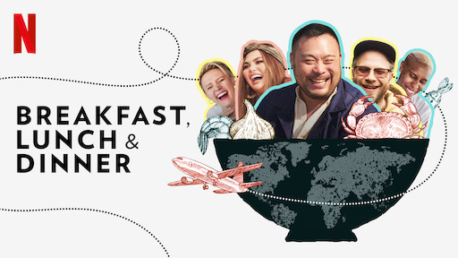 Netflix show Breakfast, Lunch & Dinner