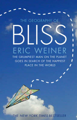 Geography of bliss book